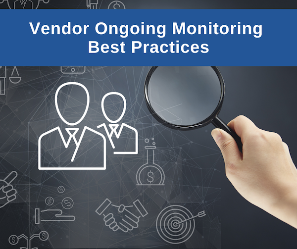 Ongoing vendor monitoring best practices